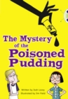 The The Mystery of the Poisoned Pudding : BC Blue (KS2) B/4A The Mystery of the Poisoned Pudding Blue (KS2) B/4a - Book