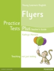 Young Learners English Flyers Practice Tests Plus Teacher's Book with Multi-ROM Pack - Book