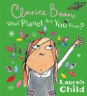 What Planet Are You From Clarice Bean? - Book