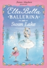 Ella Bella Ballerina and Swan Lake - Book