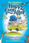 Happy Ever After: The Three Little Pigs Go Camping - Book