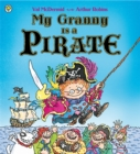 My Granny Is a Pirate - Book