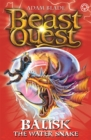 Beast Quest: Balisk the Water Snake : Series 8 Book 1 - Book
