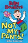 Billy Bonkers: Not My Pants! - Book