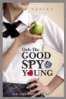 Only The Good Spy Young : Book 4 - eBook