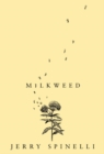 Milkweed - eBook