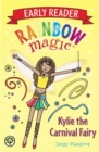 Rainbow Magic Early Reader: Kylie the Carnival Fairy - Book