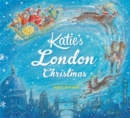 Katie: Katie's London Christmas - Book