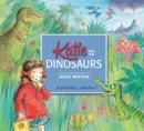 Katie: Katie and the Dinosaurs - Book
