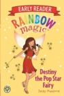 Rainbow Magic Early Reader: Destiny the Pop Star Fairy - Book