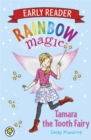 Rainbow Magic Early Reader: Tamara the Tooth Fairy - Book