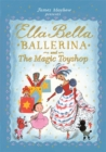 Ella Bella Ballerina and the Magic Toyshop - Book