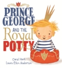 Prince George and the Royal Potty - Book
