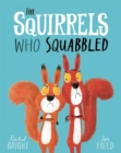 The Squirrels Who Squabbled - Book