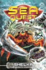 Sea Quest: Shelka the Mighty Fortress : Book 31 - Book