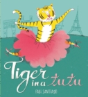 Tiger in a Tutu - eBook
