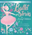 Orchard Ballet Stories for Young Children - eBook
