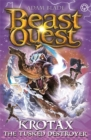 Beast Quest: Krotax the Tusked Destroyer : Series 23 Book 2 - Book