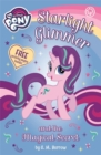 My Little Pony: Starlight Glimmer and the Magical Secret - Book