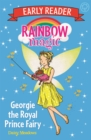 Rainbow Magic Early Reader: Georgie the Royal Prince Fairy - Book