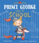 Prince George Goes to School - Book