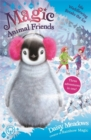 Magic Animal Friends: Isla Waddlewing Breaks the Ice : Special 7 - Book