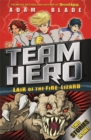 Team Hero: Lair of the Fire Lizard : Special Bumper Book 1 - Book