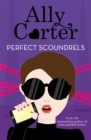 Heist Society: Perfect Scoundrels : Book 3 - Book