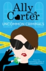 Heist Society: Uncommon Criminals : Book 2 - Book
