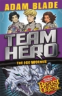 Team Hero: The Ice Wolves : Series 3, Book 1 With Bonus Extra Content! - Book