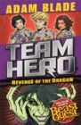 Team Hero: Revenge of the Dragon : Series 3 Book 4 - Book