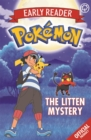 The Official Pokemon Early Reader: The Litten Mystery : Book 6 - Book