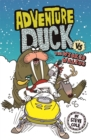 Adventure Duck vs The Wicked Walrus : Book 3 - Book