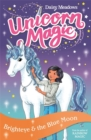 Unicorn Magic: Brighteye and the Blue Moon : Series 2 Book 4