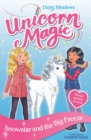 Unicorn Magic: Snowstar and the Big Freeze : Special 1 - Book