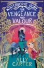 Winterborne Home for Vengeance and Valour : Book 1 - Book