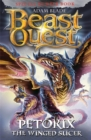 Beast Quest: Petorix the Winged Slicer : Special 24 - Book