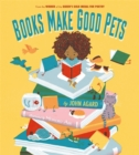 Books Make Good Pets - Book