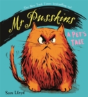 Mr Pusskins: A Pet's Tale : A Pet's Tale - Book