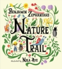 Nature Trail : A joyful rhyming celebration of the natural wonders on our doorstep - Book