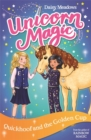 Unicorn Magic: Quickhoof and the Golden Cup : Series 3 Book 1 - Book