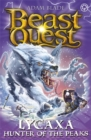 Beast Quest: Lycaxa, Hunter of the Peaks : Series 25 Book 2 - Book