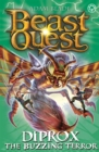 Beast Quest: Diprox the Buzzing Terror : Series 25 Book 4 - Book