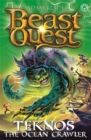 Beast Quest: Teknos the Ocean Crawler : Series 26 Book 1 - Book