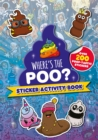 Where's the Poo? Sticker Activity Book - Book