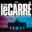 The Spy Who Came In From The Cold - eAudiobook