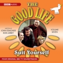 The Good Life : Volume Seven: Suit Yourself - Book
