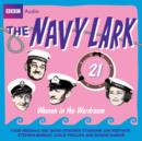 Navy Lark, The Volume 21 - Women In The Wardroom - eAudiobook