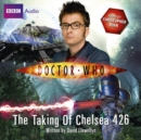 Doctor Who: The Taking Of Chelsea 426 - eAudiobook