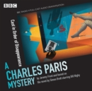 Charles Paris: Cast in Order of Disappearance : A BBC Radio 4 full-cast dramatisation - Book